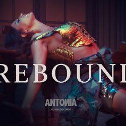 """ANTONIA lansează """"Rebound"""", o piesă pop de dragoste cu influențe R&B"""