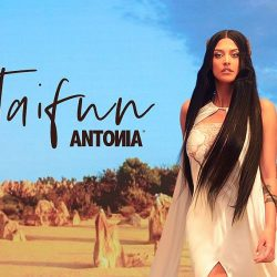 "ANTONIA lansează single-ul ""Taifun"" 